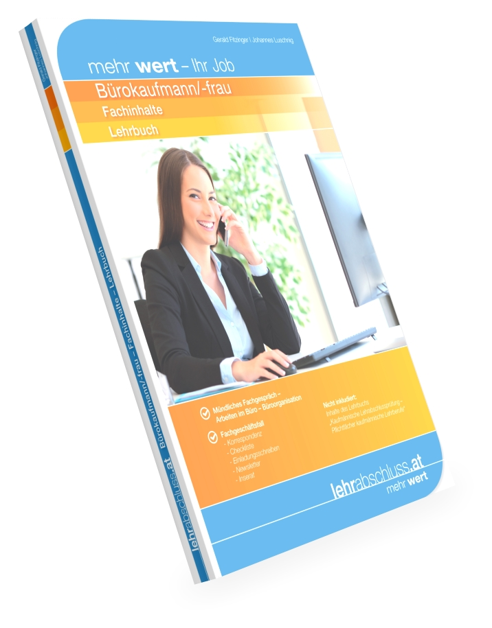BÜRO (Kaufmann/-frau) - Fachinhalte für die kaufmännische Lehrabschlussprüfung