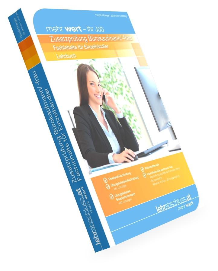Zusatzprüfung Bürokaufmann/-frau für Einzelhändler