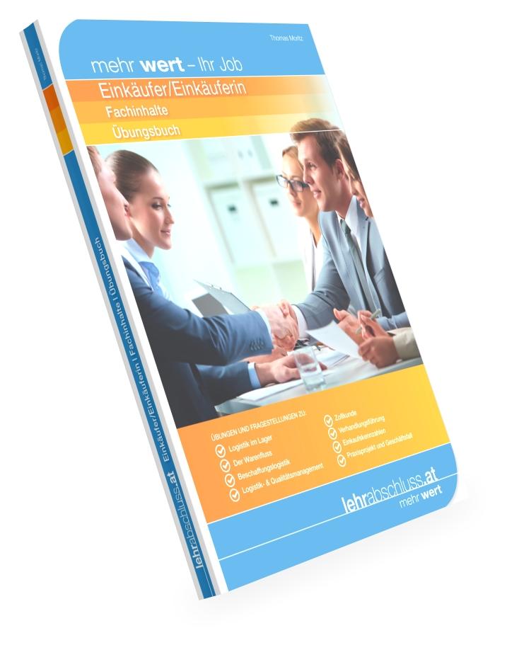 EINKÄUFER/EINKÄUFERIN - Übungsbuch zu den Fachinhalten Einkäufer/Einkäuferin
