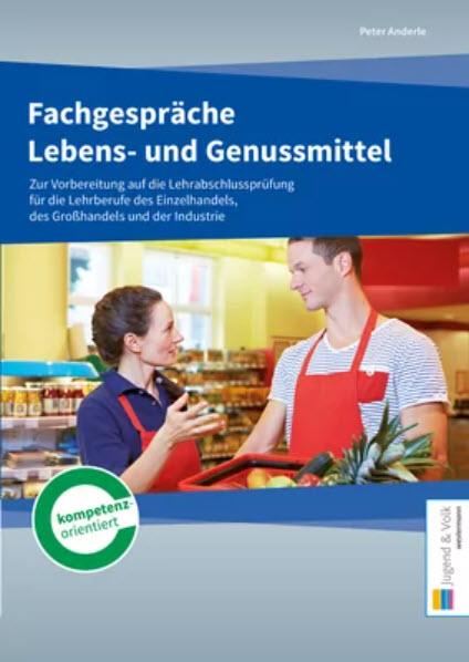 EINZELHANDELSKAUFMANN/-FRAU Fachinhalte - LEBENSMITTEL
